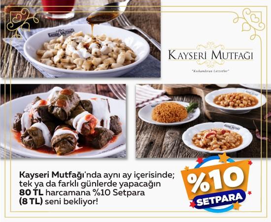 Kayseri Mutfağı Setpara Kampanyası