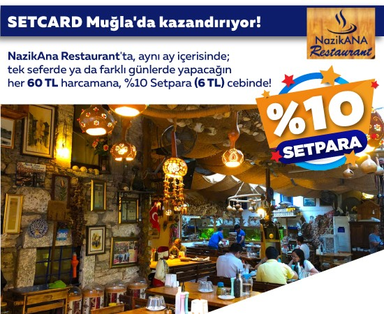 Nazik Ana Restaurant Setpara Kampanyası
