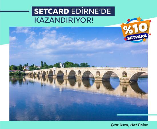 Setcard Edirnede Setpara Kazandırıyor